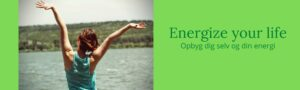 Energize your live